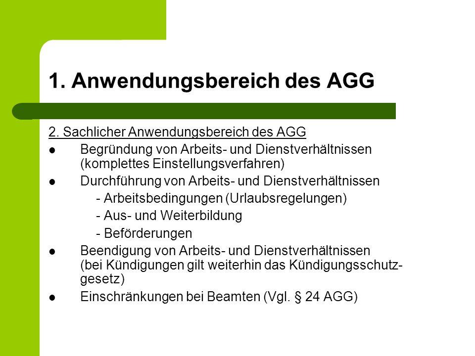 1.Anwendungsbereich des AGG 2.