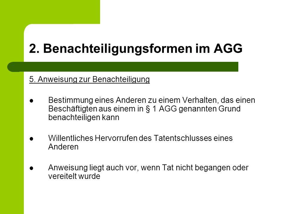 2.Benachteiligungsformen im AGG 5.