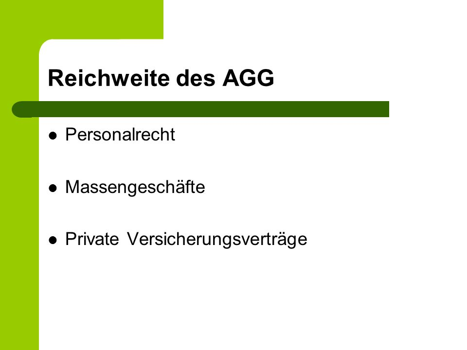 Reichweite des AGG Personalrecht Massengeschäfte Private Versicherungsverträge