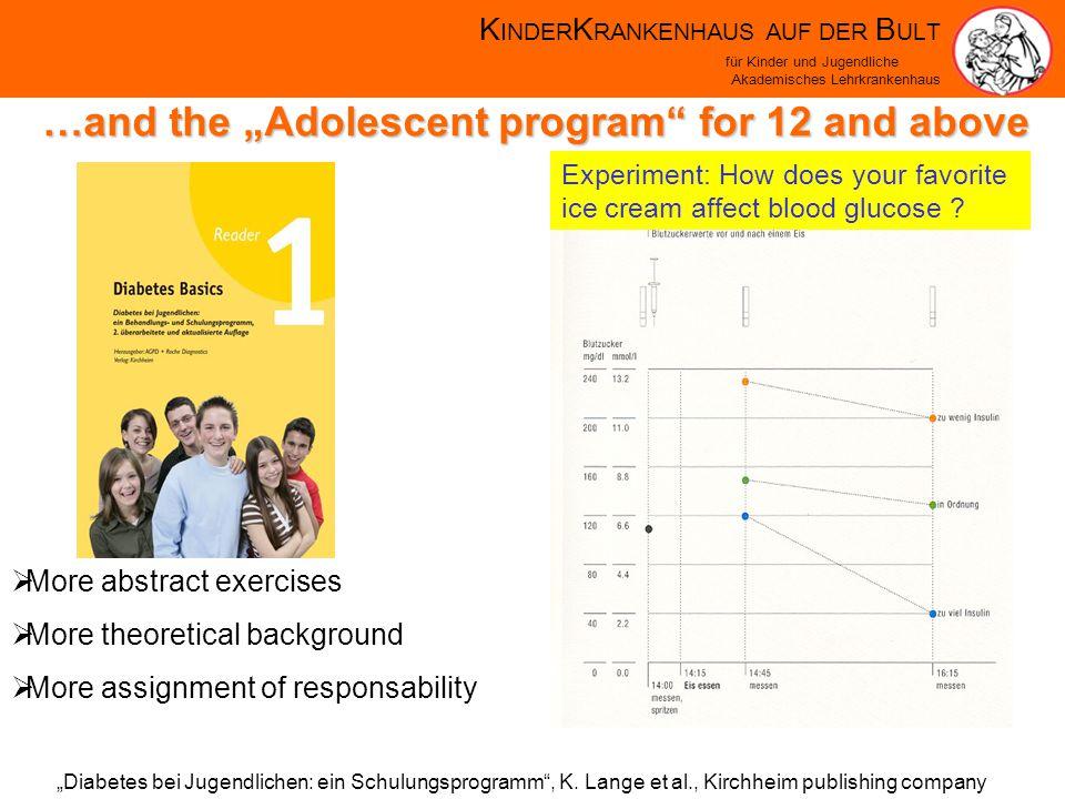 K INDER K RANKENHAUS AUF DER B ULT für Kinder und Jugendliche Akademisches Lehrkrankenhaus Diabetes bei Jugendlichen: ein Schulungsprogramm, K.