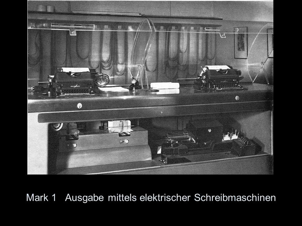 Mark 1 Ausgabe mittels elektrischer Schreibmaschinen