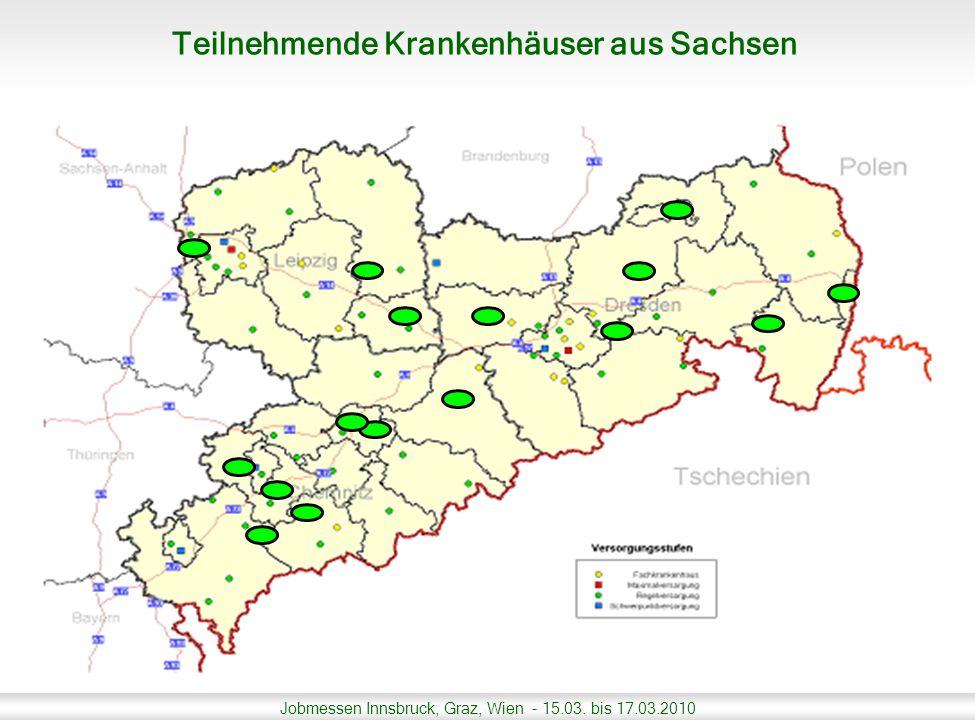 Jobmessen Innsbruck, Graz, Wien - 15.03. bis 17.03.2010 Teilnehmende Krankenhäuser aus Sachsen