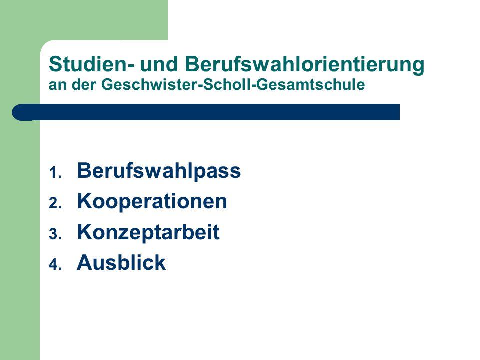 Studien- und Berufswahlorientierung an der Geschwister-Scholl-Gesamtschule 1.