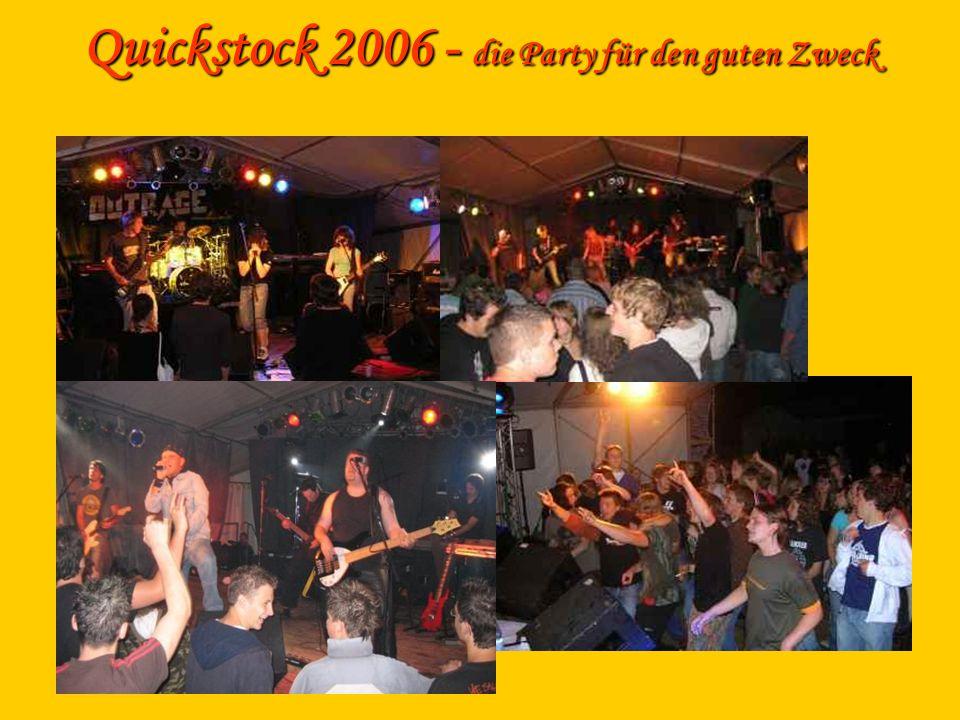 Quickstock 2006 - die Party für den guten Zweck
