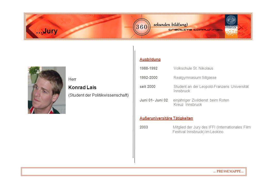 Herr Konrad Lais (Student der Politikwissenschaft) …Jury...