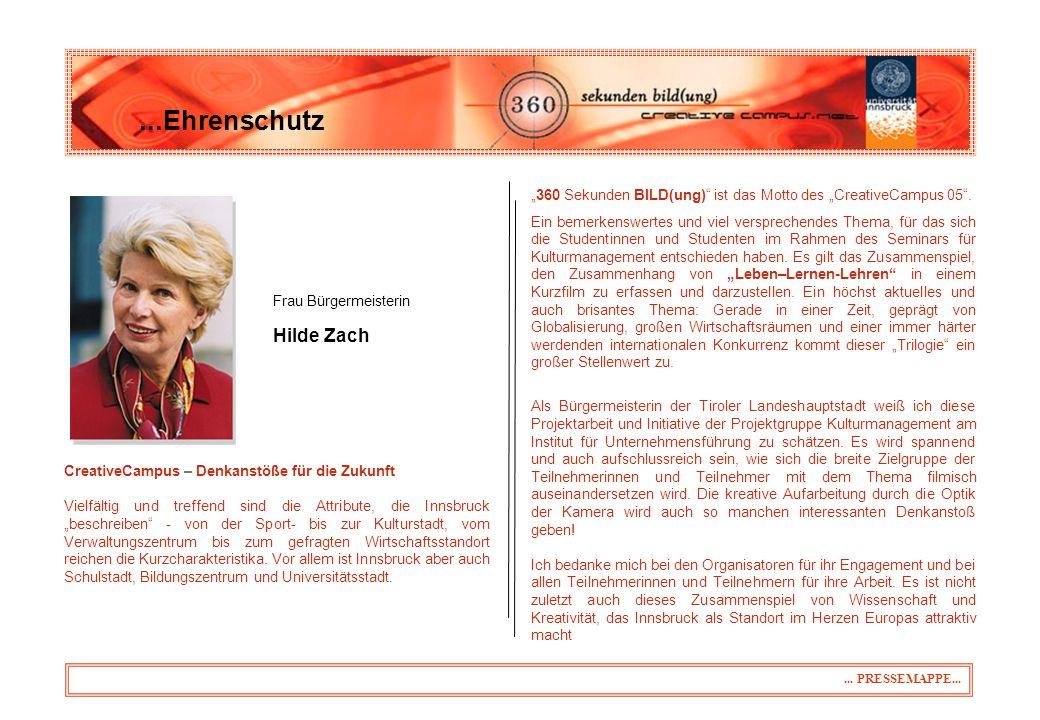 Frau Bürgermeisterin Hilde Zach...Ehrenschutz...PRESSEMAPPE...