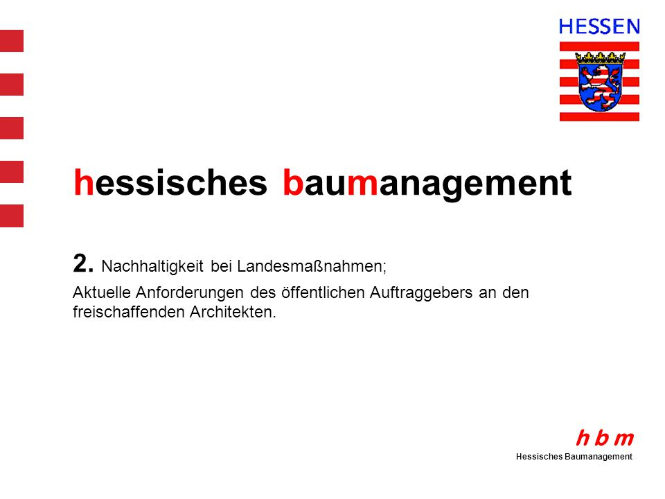 h b m Hessisches Baumanagement hessisches baumanagement 2.