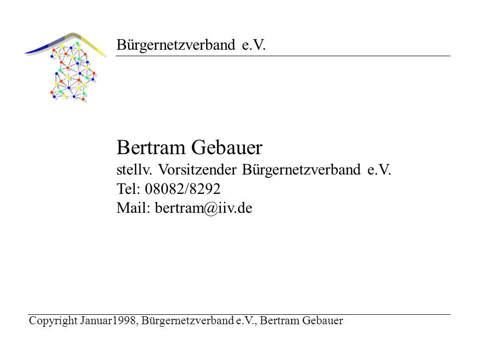 Bürgernetzverband e.V. Bertram Gebauer stellv. Vorsitzender Bürgernetzverband e.V.