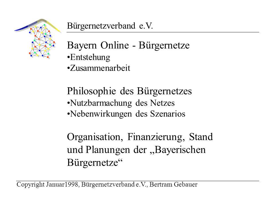 Bürgernetzverband e.V.Philosophie des Bürgernetzes: Wieviel Ergebnis ist im Netz.