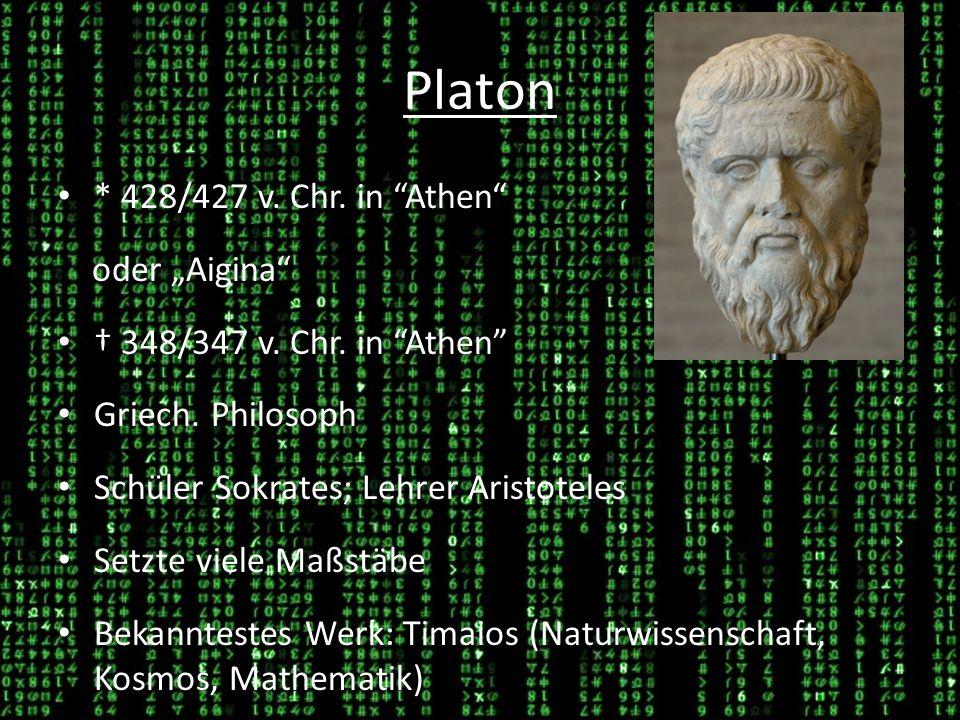 Platon * 428/427 v. Chr. in Athen oder Aigina 348/347 v. Chr. in Athen Griech. Philosoph Schüler Sokrates; Lehrer Aristoteles Setzte viele Maßstäbe Be
