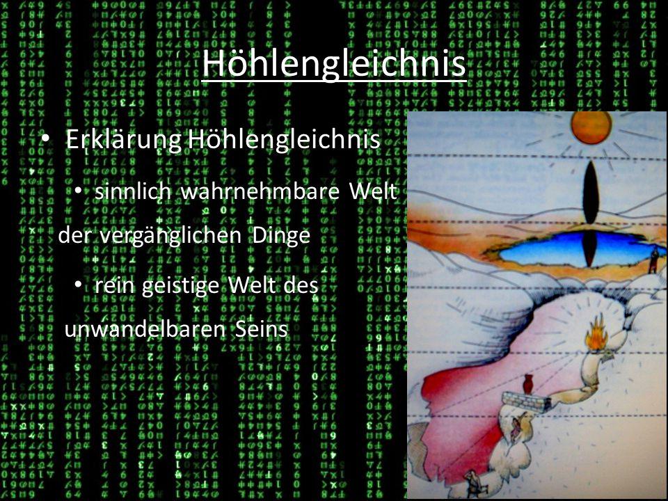 Höhlengleichnis und Matrix Matrix und Realität Matrix wird als Höhle, in der man gefangen ist, gesehen, während die Realität als Erkenntnis gesehen wird