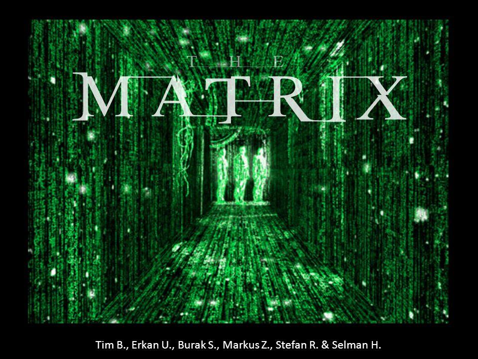 Tim B., Erkan U., Burak S., Markus Z., Stefan R. & Selman H.