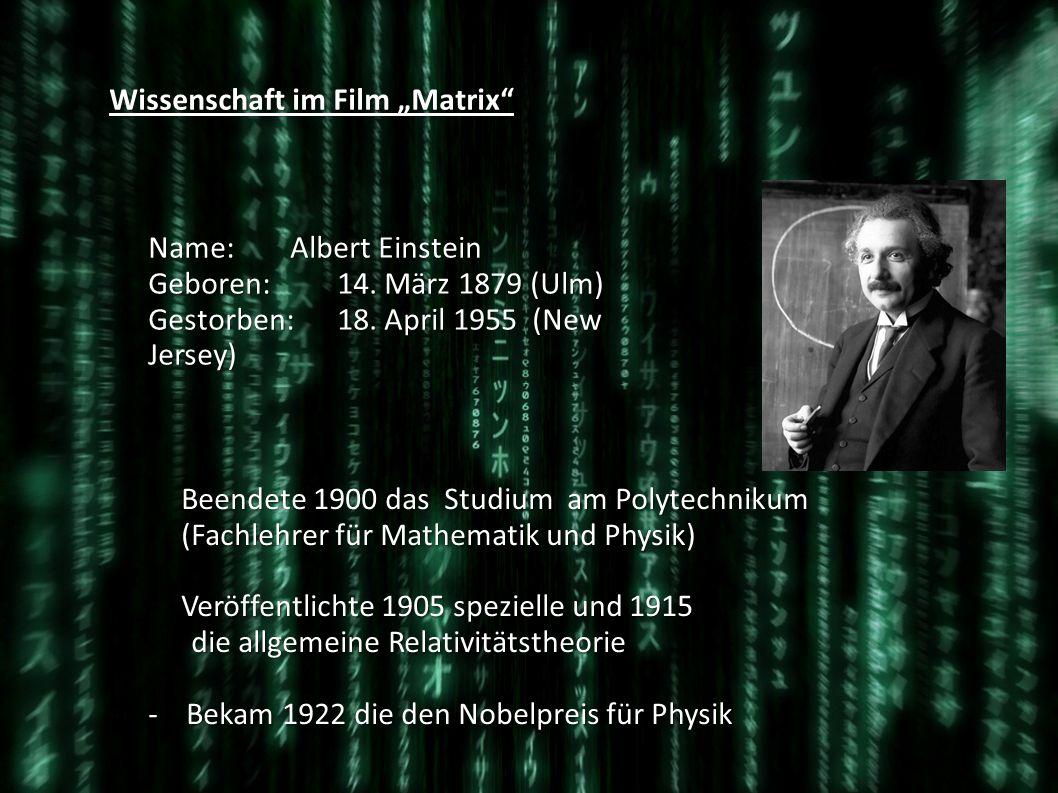 Wissenschaft im Film Matrix Relativitätstheorie