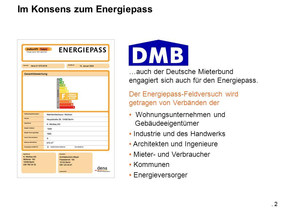 2 …auch der Deutsche Mieterbund engagiert sich auch für den Energiepass.