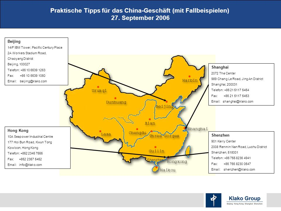 Praktische Tipps für das China-Geschäft (mit Fallbeispielen) 27. September 2006 China Map: Locations of Major Tourist Cities Hong Kong 10A Seapower In