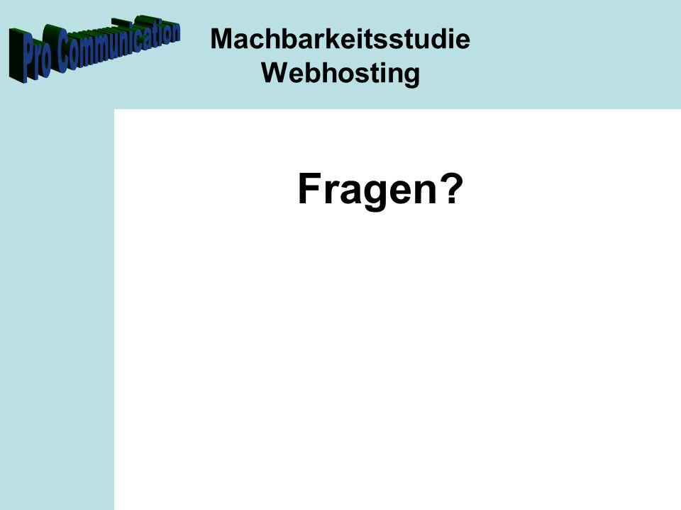 Machbarkeitsstudie Webhosting Fragen?