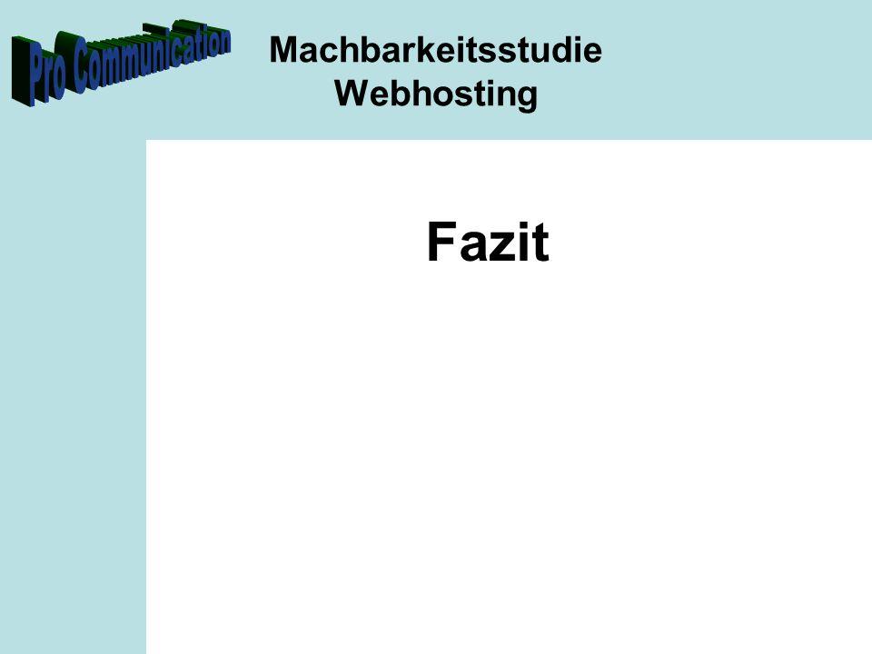 Machbarkeitsstudie Webhosting Fazit