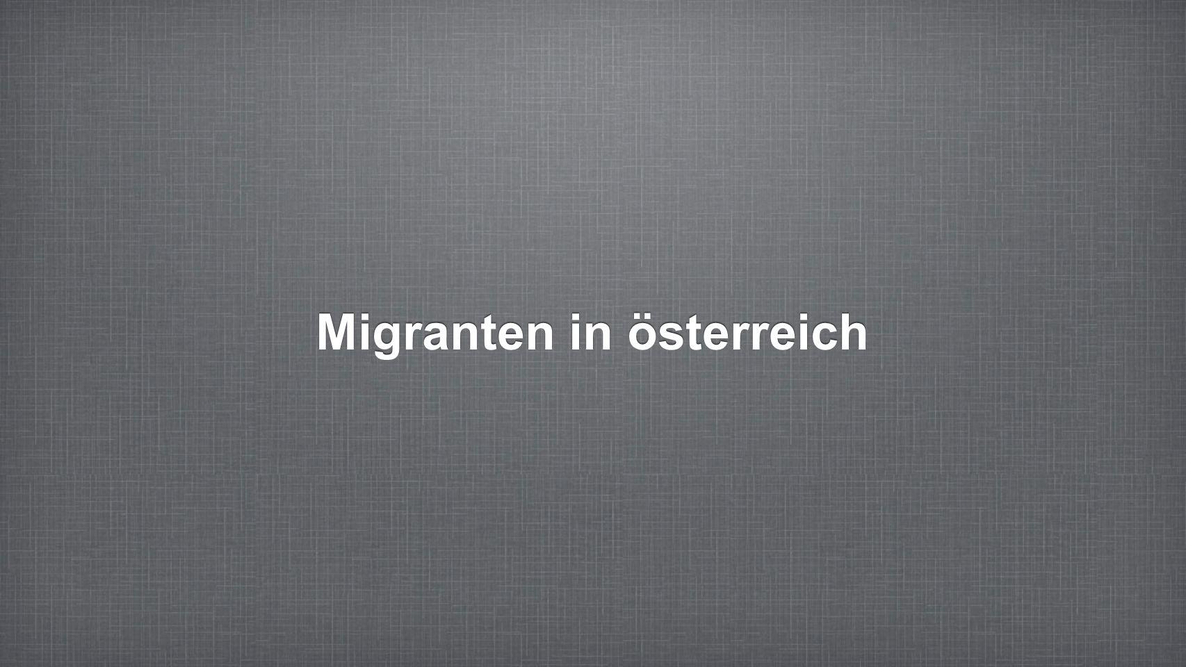 Wer sind die Österreichischen migranten.