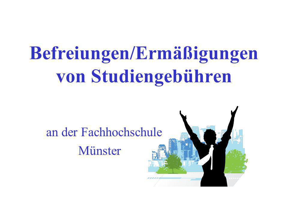 Befreiungen/Ermäßigungen von Studiengebühren an der Fachhochschule Münster