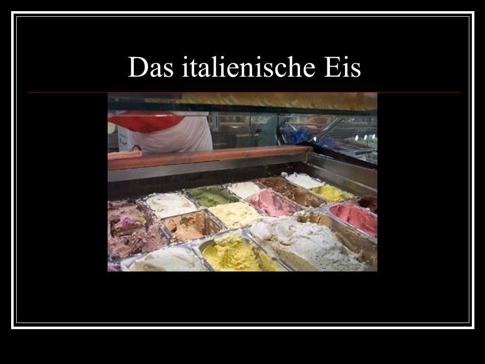Das italienische Eis