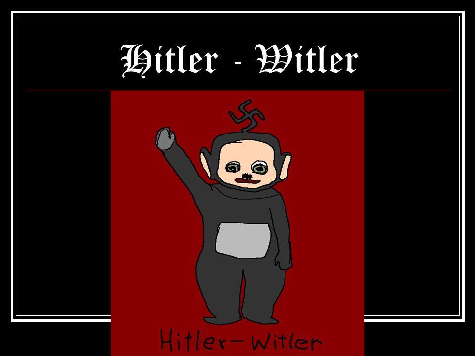 Hitler - Witler