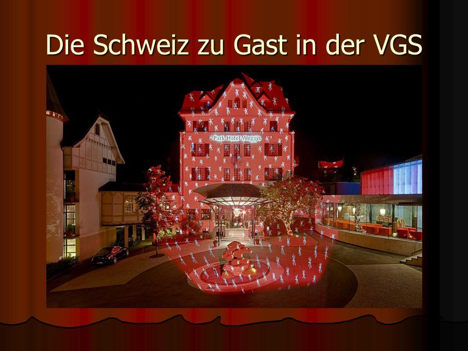 Die Schweiz zu Gast in der VGS
