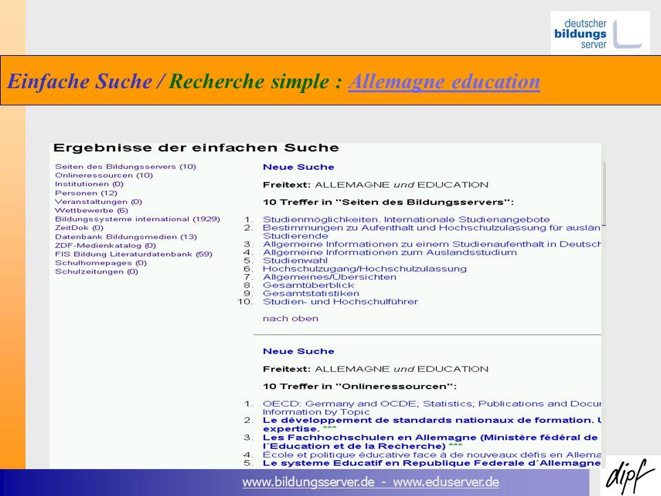 www.bildungsserver.de - www.eduserver.de Einfache Suche / Recherche simple : Allemagne educationAllemagne education