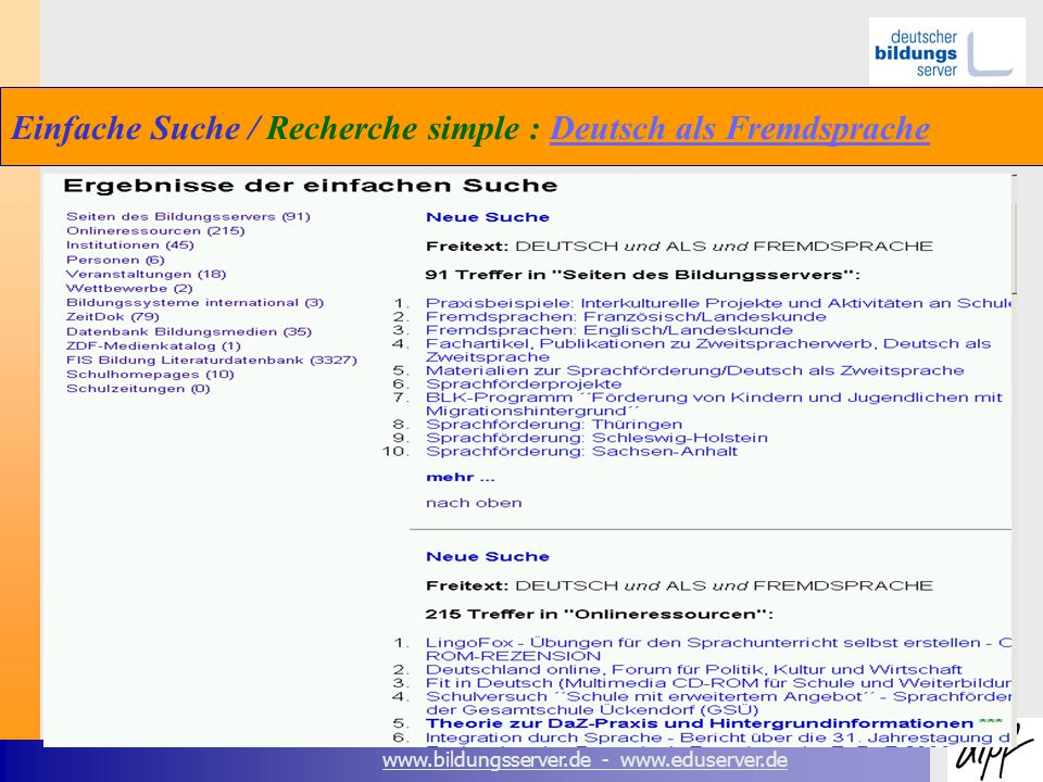 www.bildungsserver.de - www.eduserver.de Einfache Suche / Recherche simple : Deutsch als FremdspracheDeutsch als Fremdsprache