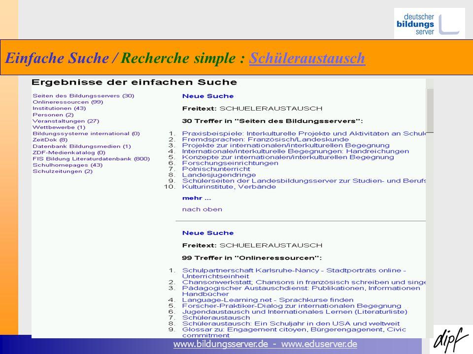 www.bildungsserver.de - www.eduserver.de Einfache Suche / Recherche simple : SchüleraustauschSchüleraustausch