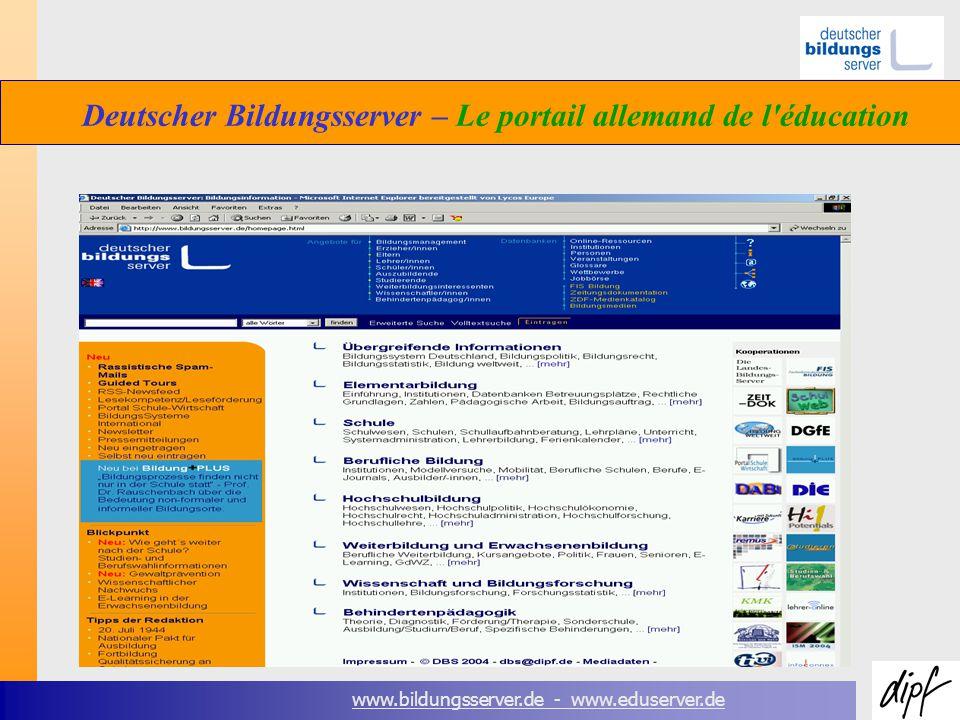 www.bildungsserver.de - www.eduserver.de Deutscher Bildungsserver – Le portail allemand de l éducation