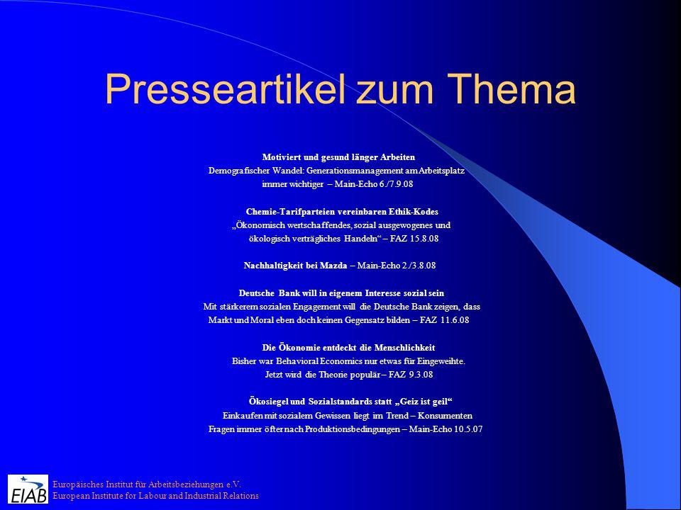 Europäisches Institut für Arbeitsbeziehungen e.V. European Institute for Labour and Industrial Relations Presseartikel zum Thema Motiviert und gesund