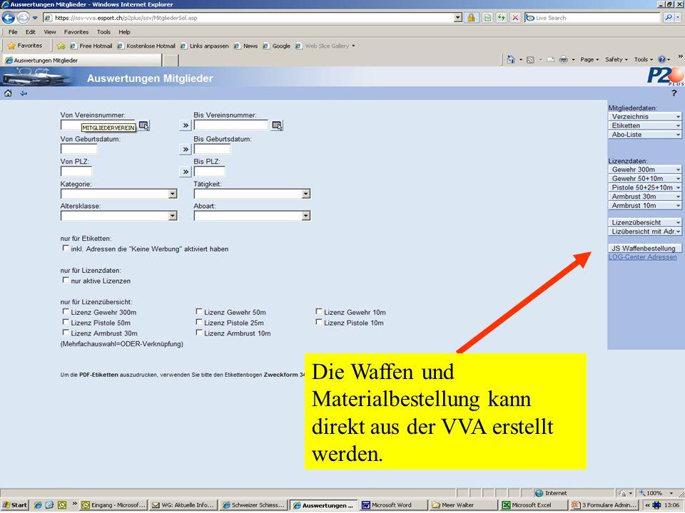 Die Waffen und Materialbestellung kann direkt aus der VVA erstellt werden.
