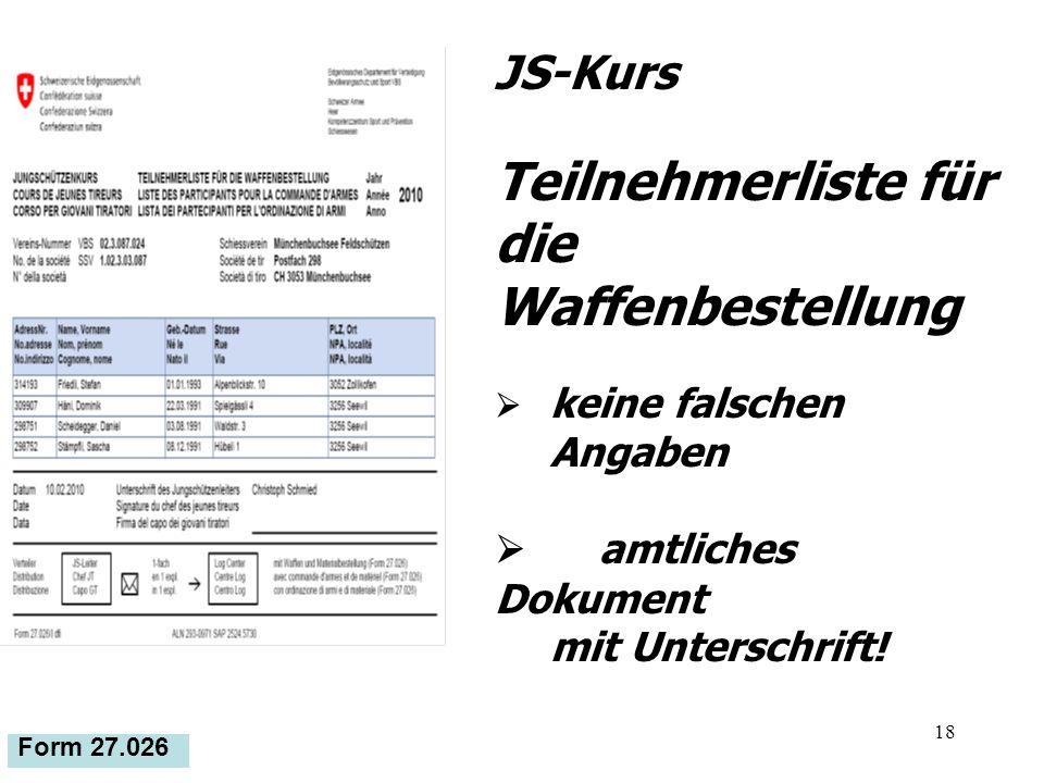 18 Form 27.026 JS-Kurs Teilnehmerliste für die Waffenbestellung keine falschen Angaben amtliches Dokument mit Unterschrift!
