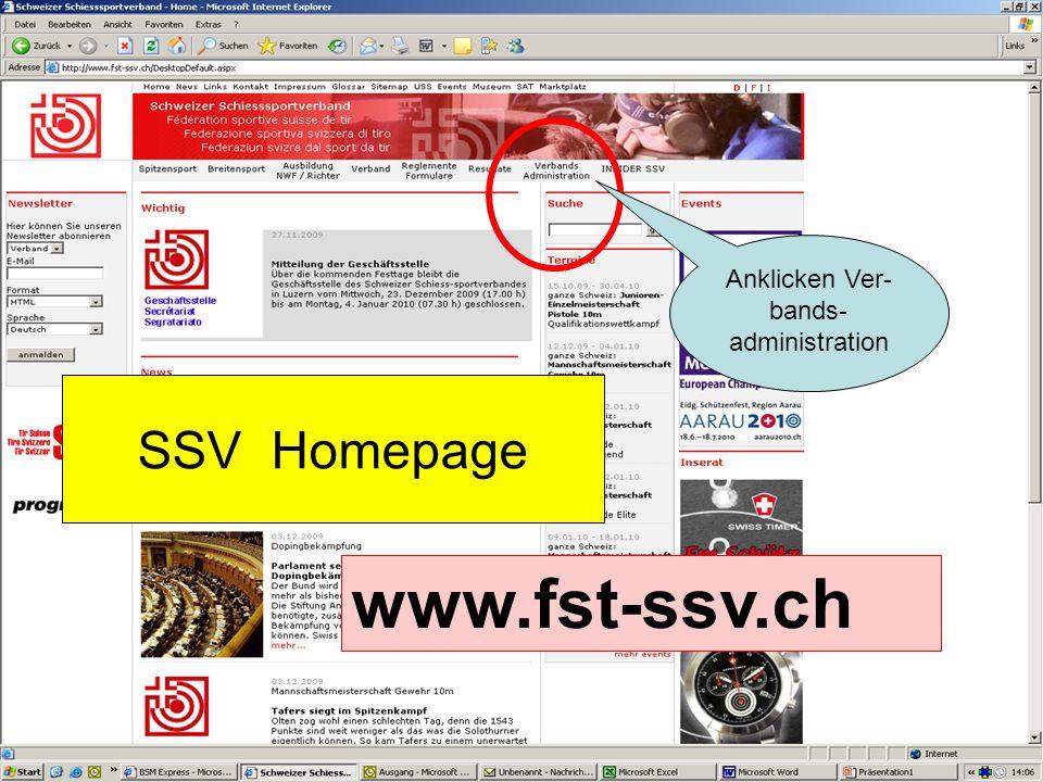 SSV Homepage www.fst-ssv.ch Anklicken Ver- bands- administration