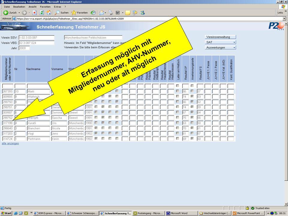 Erfassung möglich mit Mitgliedernummer, AHV-Nummer, neu oder alt möglich