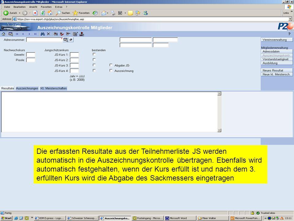 Die erfassten Resultate aus der Teilnehmerliste JS werden automatisch in die Auszeichnungskontrolle übertragen. Ebenfalls wird automatisch festgehalte