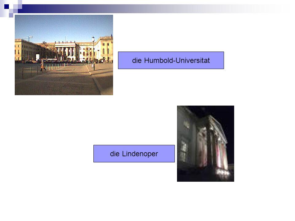 die Humbold-Universitat die Lindenoper