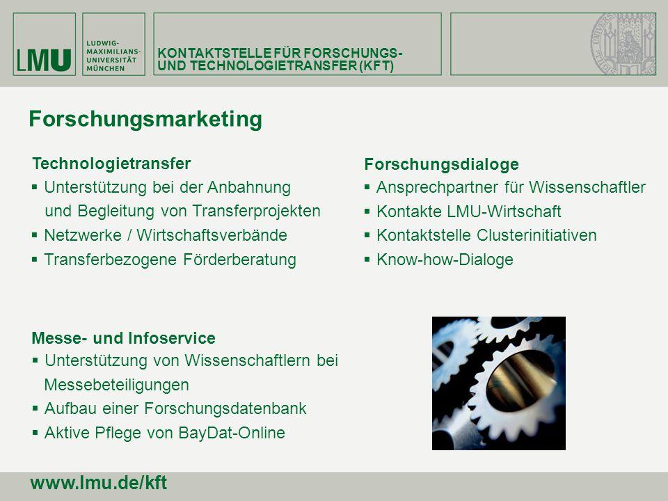 KONTAKTSTELLE FÜR FORSCHUNGS- UND TECHNOLOGIETRANSFER (KFT) www.lmu.de/kft Kooperation mit Olympus Eröffnung der Olympus Life Science Research Europa GmbH am 09.