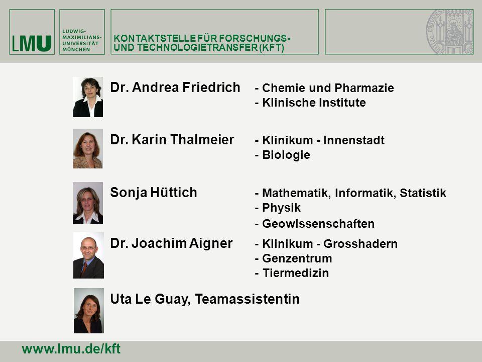 Dr. Andrea Friedrich - Chemie und Pharmazie - Klinische Institute Dr. Karin Thalmeier - Klinikum - Innenstadt - Biologie Dr. Joachim Aigner - Klinikum