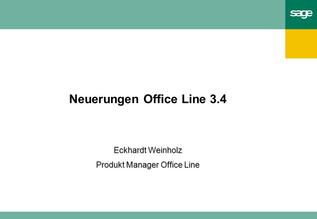 Neuerungen Office Line 3.4 Eckhardt Weinholz Produkt Manager Office Line