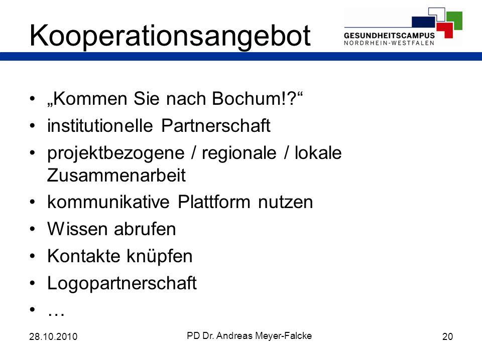 Kooperationsangebot Kommen Sie nach Bochum!? institutionelle Partnerschaft projektbezogene / regionale / lokale Zusammenarbeit kommunikative Plattform