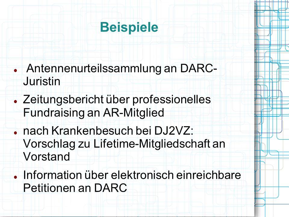 Beispiele Antennenurteilssammlung an DARC- Juristin Zeitungsbericht über professionelles Fundraising an AR-Mitglied nach Krankenbesuch bei DJ2VZ: Vors