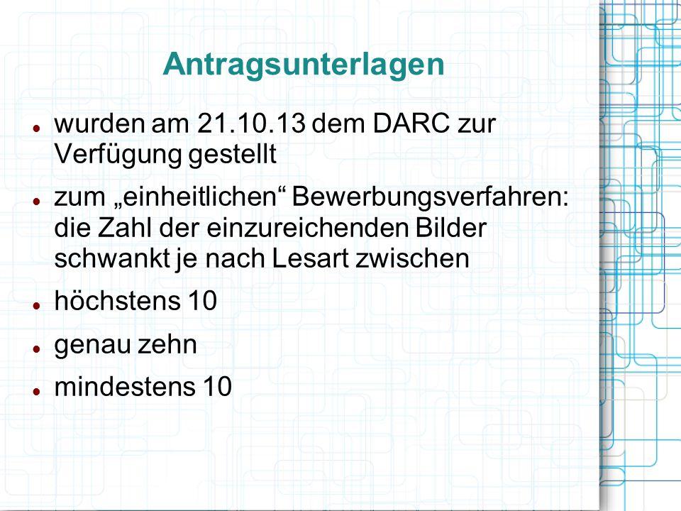 Antragsunterlagen wurden am 21.10.13 dem DARC zur Verfügung gestellt zum einheitlichen Bewerbungsverfahren: die Zahl der einzureichenden Bilder schwan