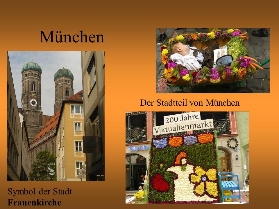 München Symbol der Stadt Frauenkirche Der Stadtteil von München