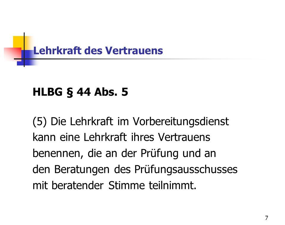 7 Lehrkraft des Vertrauens HLBG § 44 Abs.