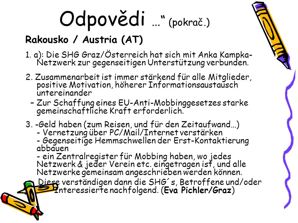 Odpovědi … (pokrač.) Rakousko / Austria (AT) 1.