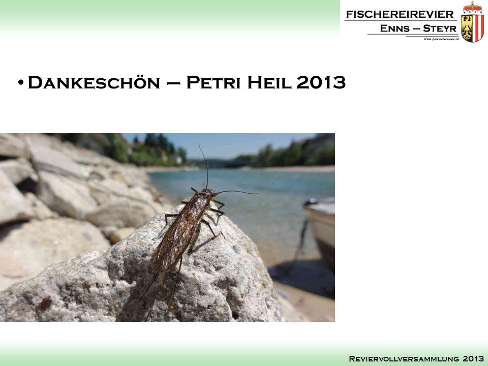 Dankeschön – Petri Heil 2013 Reviervollversammlung 2013