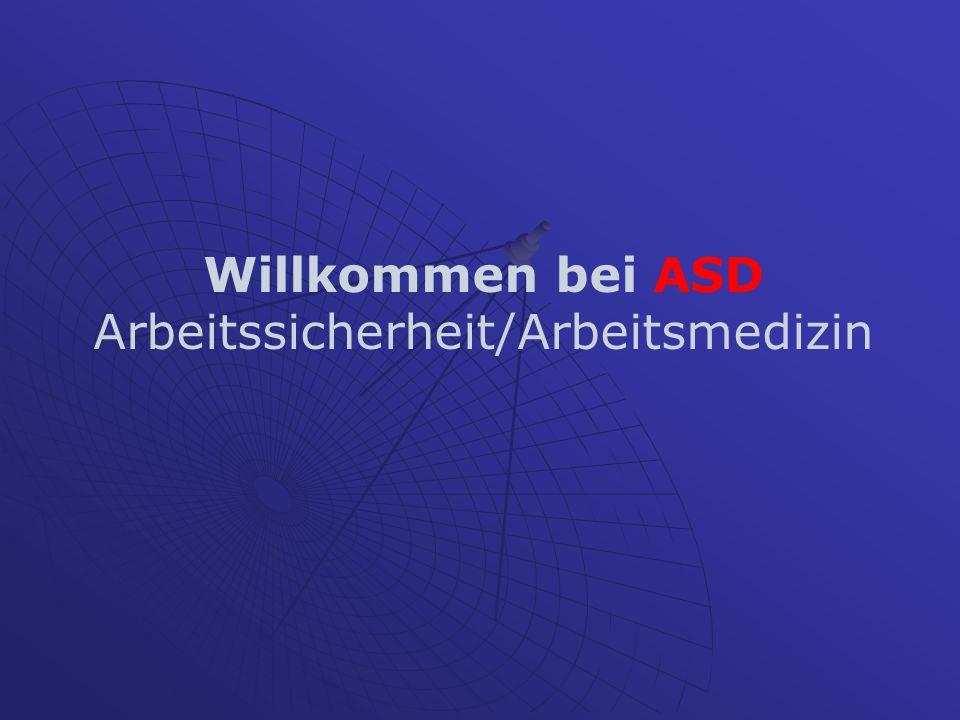Willkommen bei ASD Arbeitssicherheit/Arbeitsmedizin