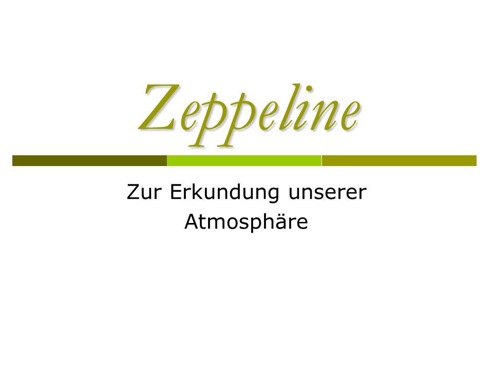 Zeppeline Zur Erkundung unserer Atmosphäre