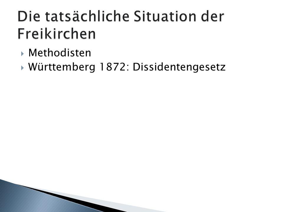 Methodisten Württemberg 1872: Dissidentengesetz